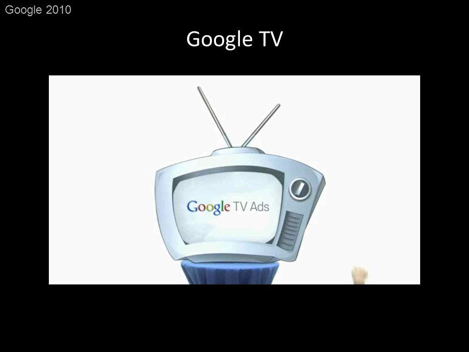 Google TV Google 2010
