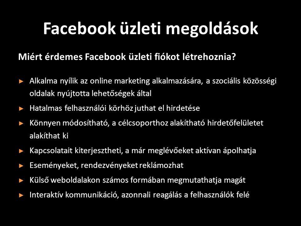 Facebook üzleti megoldások Miért érdemes Facebook üzleti fiókot létrehoznia.