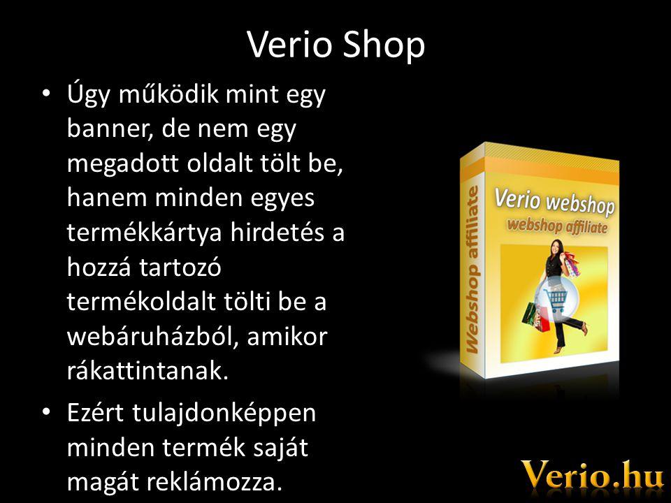 Verio Shop • Úgy működik mint egy banner, de nem egy megadott oldalt tölt be, hanem minden egyes termékkártya hirdetés a hozzá tartozó termékoldalt tölti be a webáruházból, amikor rákattintanak.