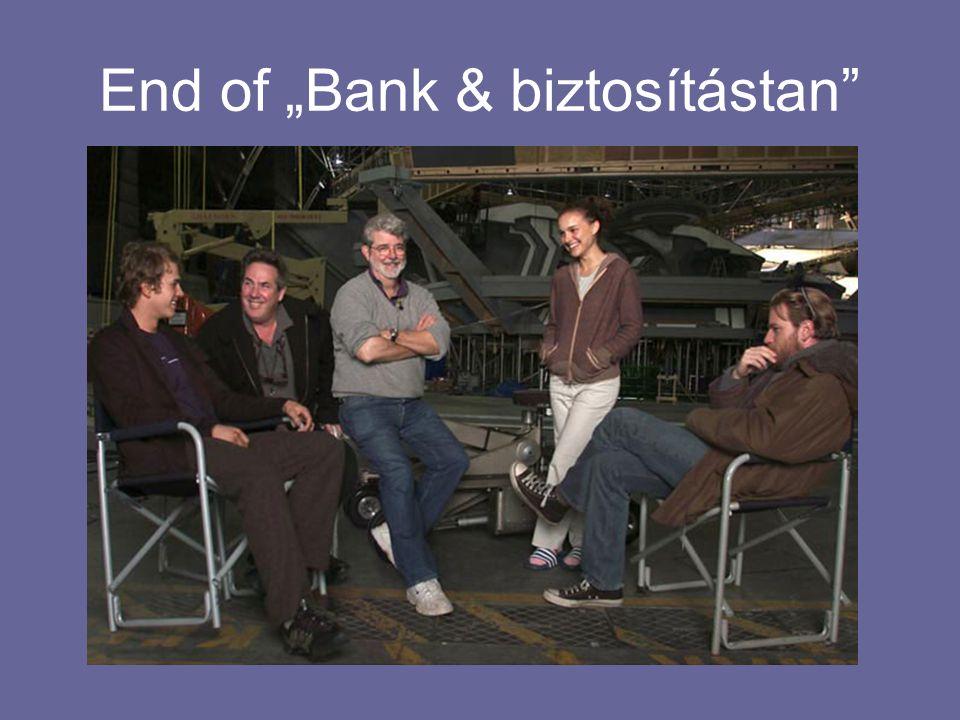 """End of """"Bank & biztosítástan"""