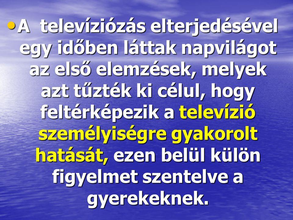 • A televíziózás elterjedésével egy időben láttak napvilágot az első elemzések, melyek azt tűzték ki célul, hogy feltérképezik a televízió személyiség