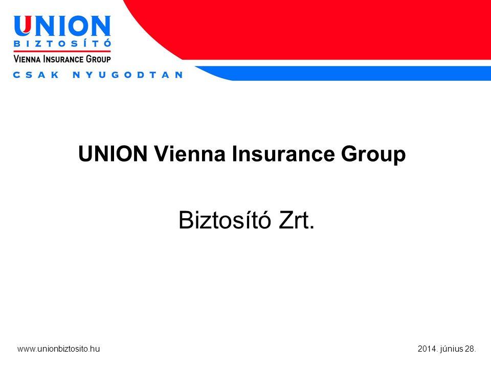 2 www.unionbiztosito.hu 2014.június 28. Akkor most helyzet van.