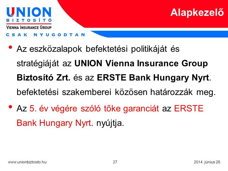 27 www.unionbiztosito.hu 2014. június 28.