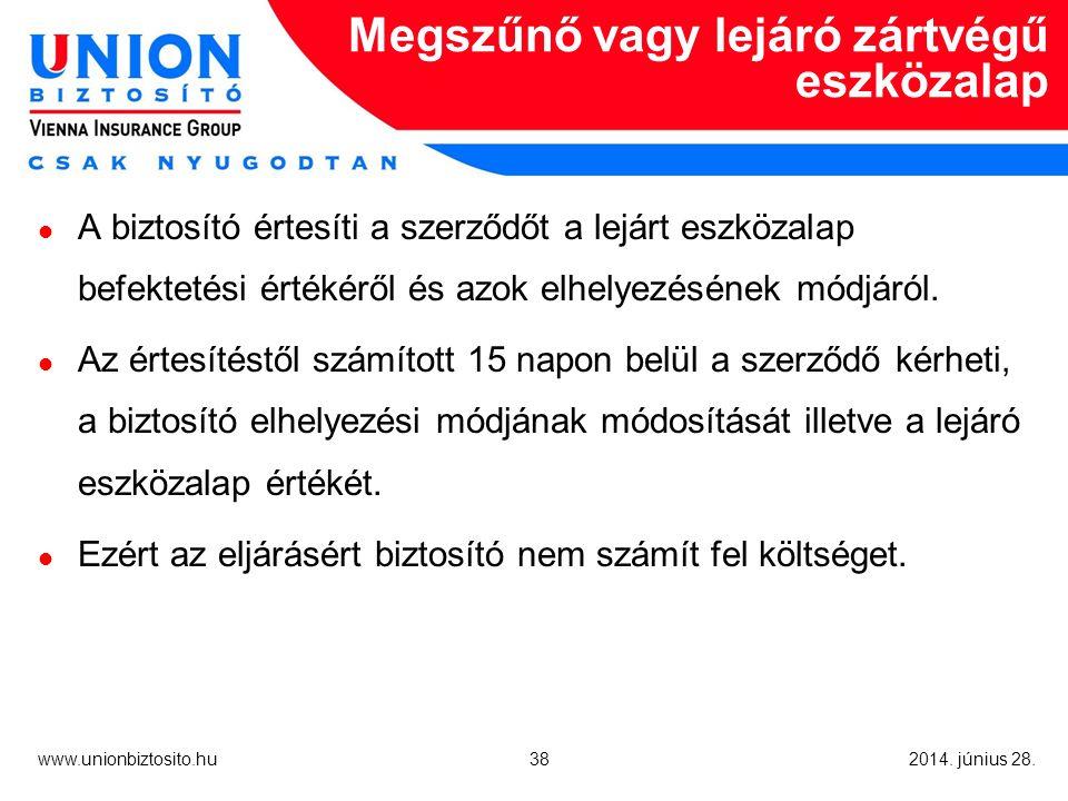 38 www.unionbiztosito.hu 2014. június 28.