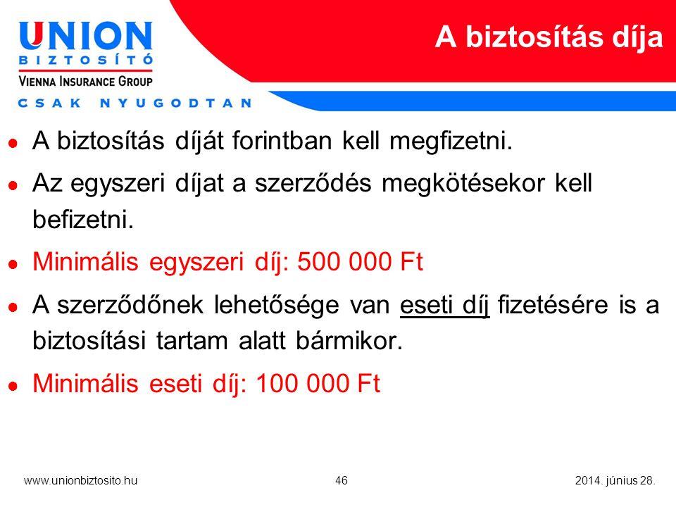 46 www.unionbiztosito.hu 2014. június 28.