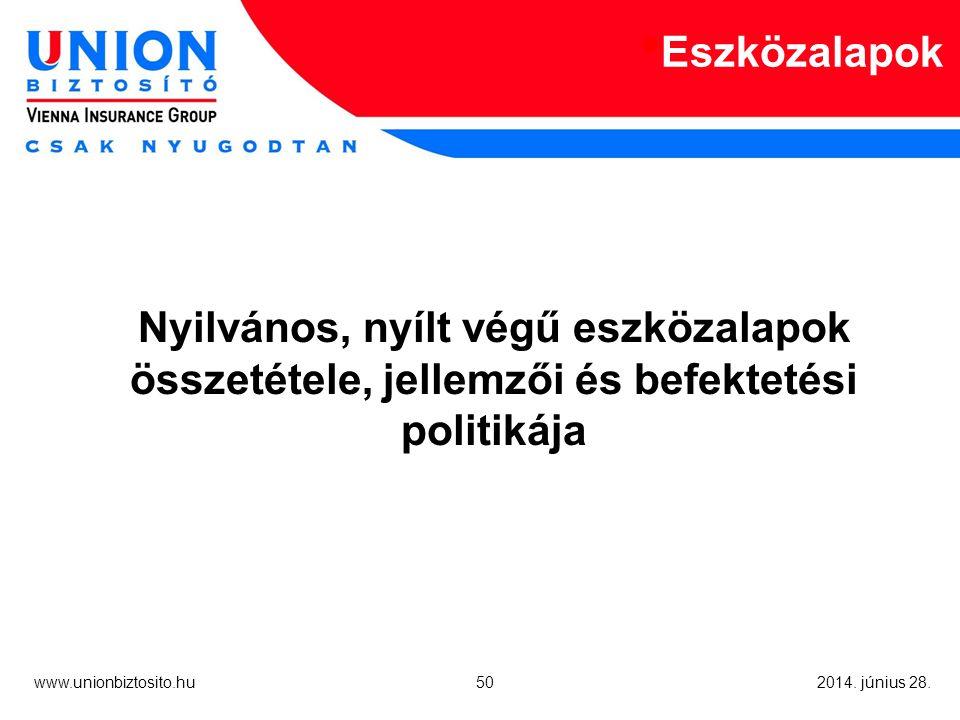 50 www.unionbiztosito.hu 2014. június 28.