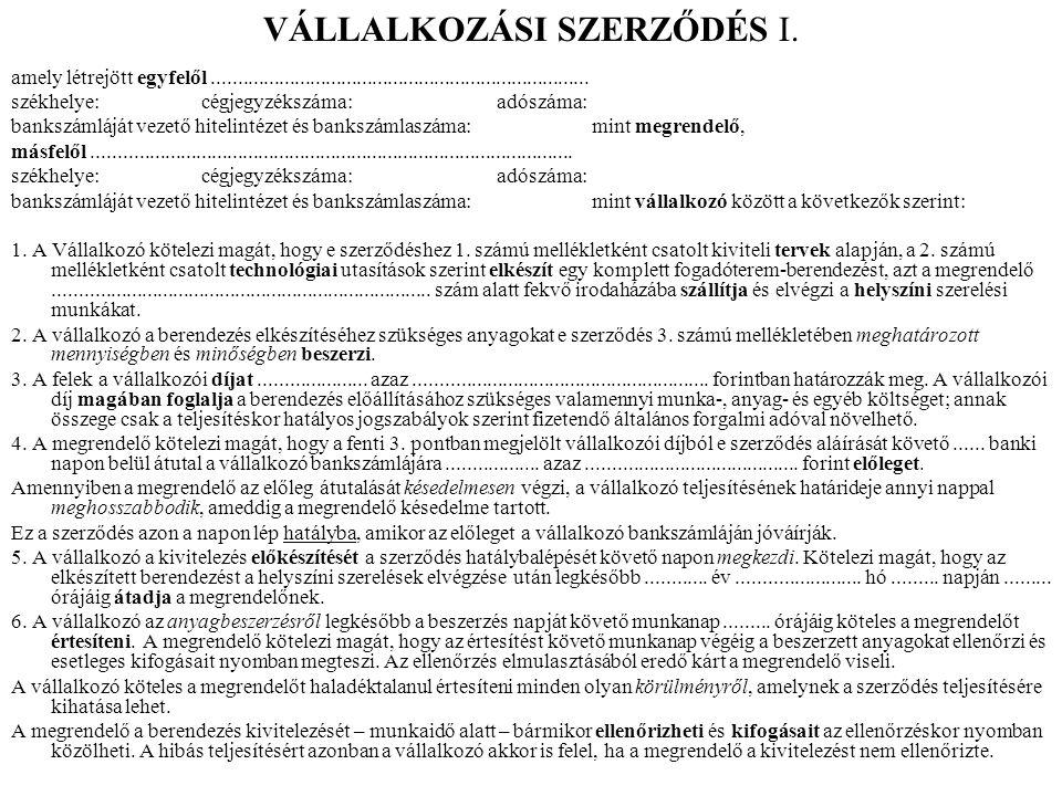 VÁLLALKOZÁSI SZERZŐDÉS I.