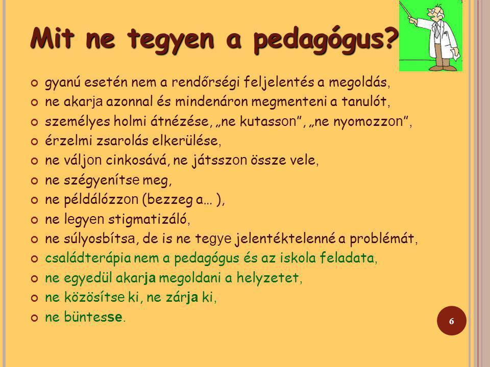 6 Mit ne tegyen a pedagógus.