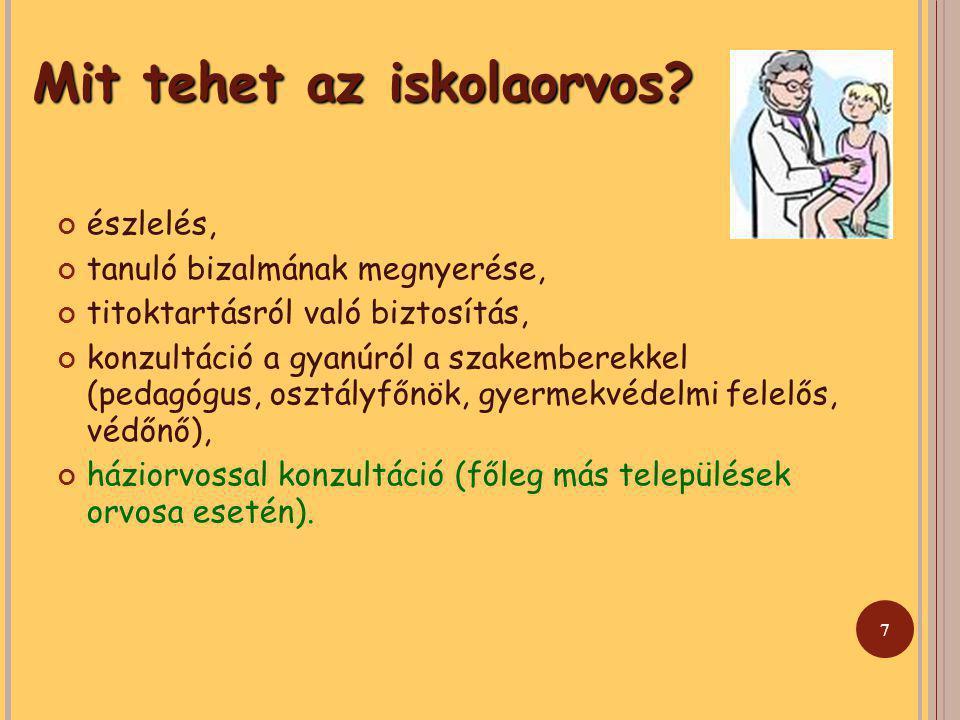 7 Mit tehet az iskolaorvos.