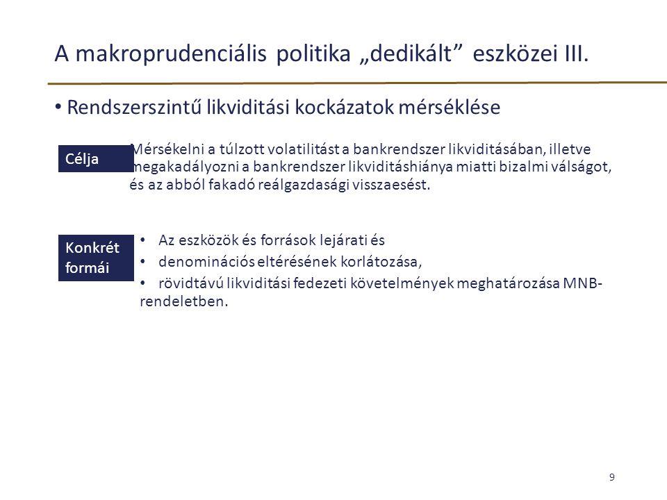 Példa : A válság kitörésére a bankok Magyarországon a külföldi források rövidítésével és az FX swapok növekvő igénybevételével reagáltak, ami nagyobb sérülékenységet és az elvárt devizatartalék emelkedését is okozta.