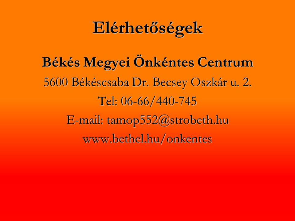 Elérhetőségek Békés Megyei Önkéntes Centrum 5600 Békéscsaba Dr.