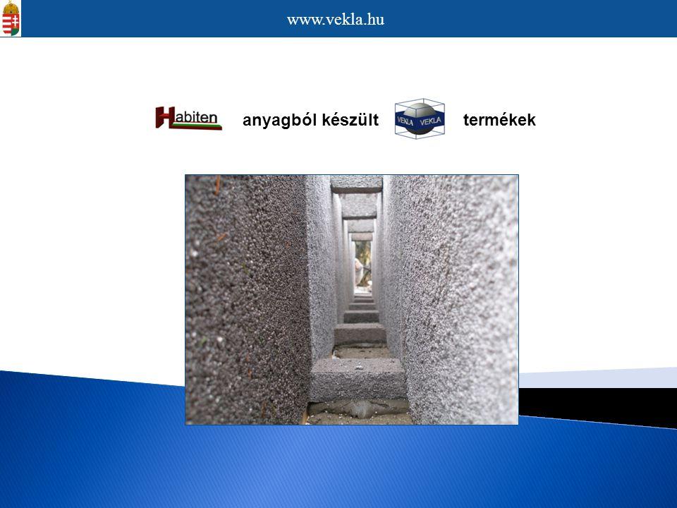 anyagból készült termékek www.vekla.hu