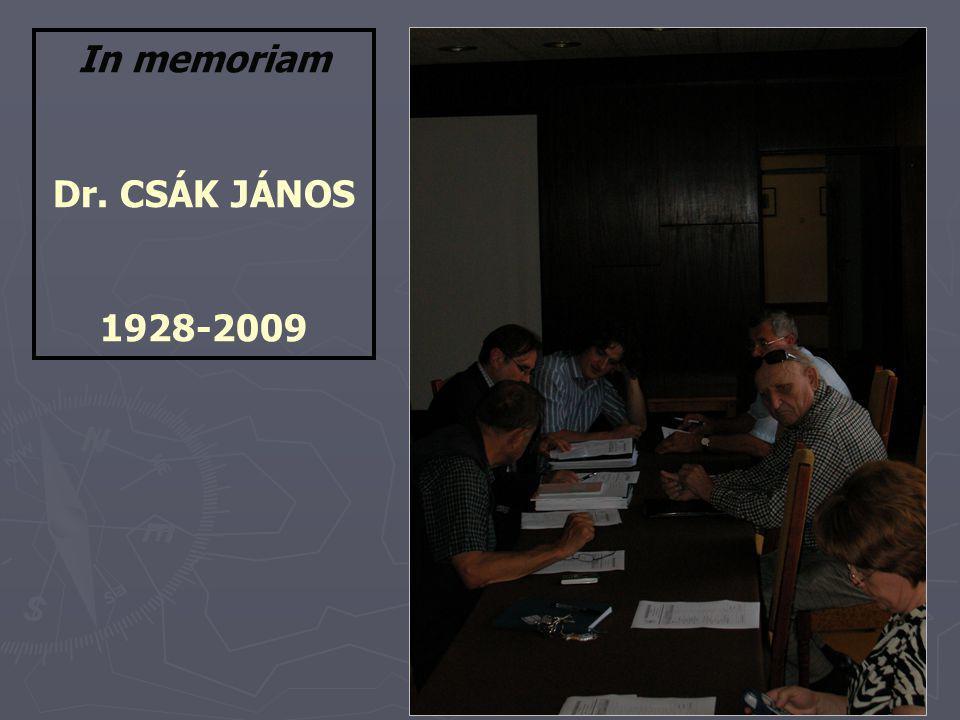 In memoriam Dr. CSÁK JÁNOS 1928-2009