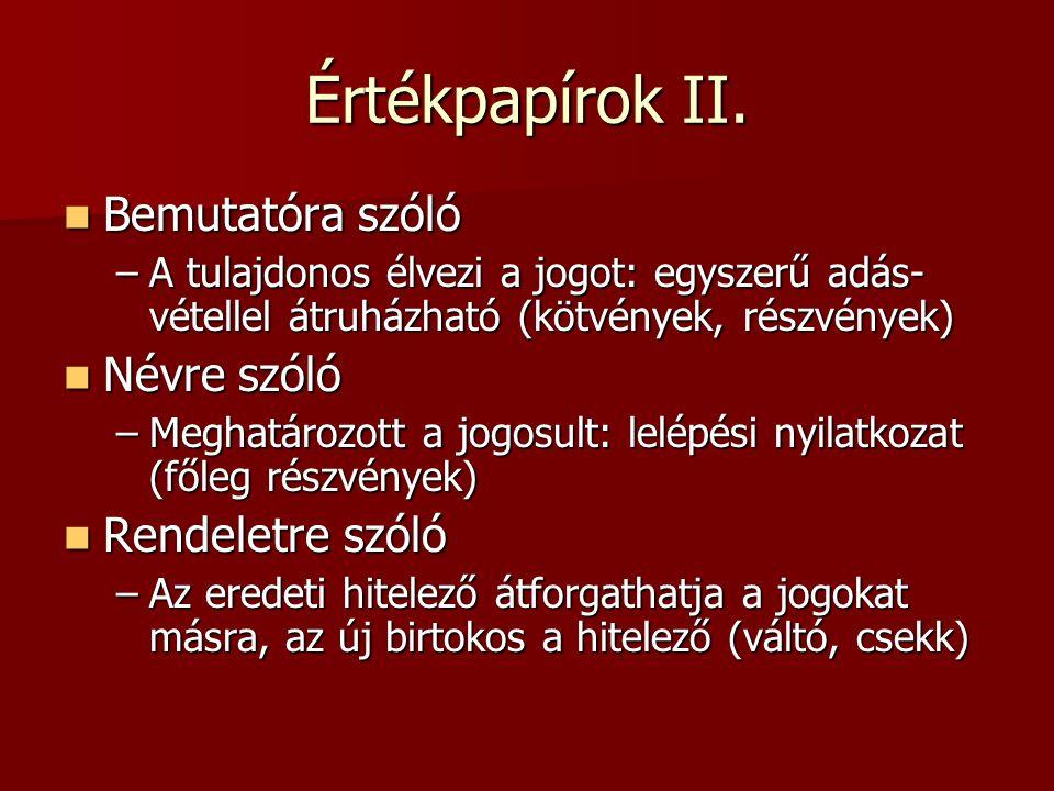 Értékpapírok II.