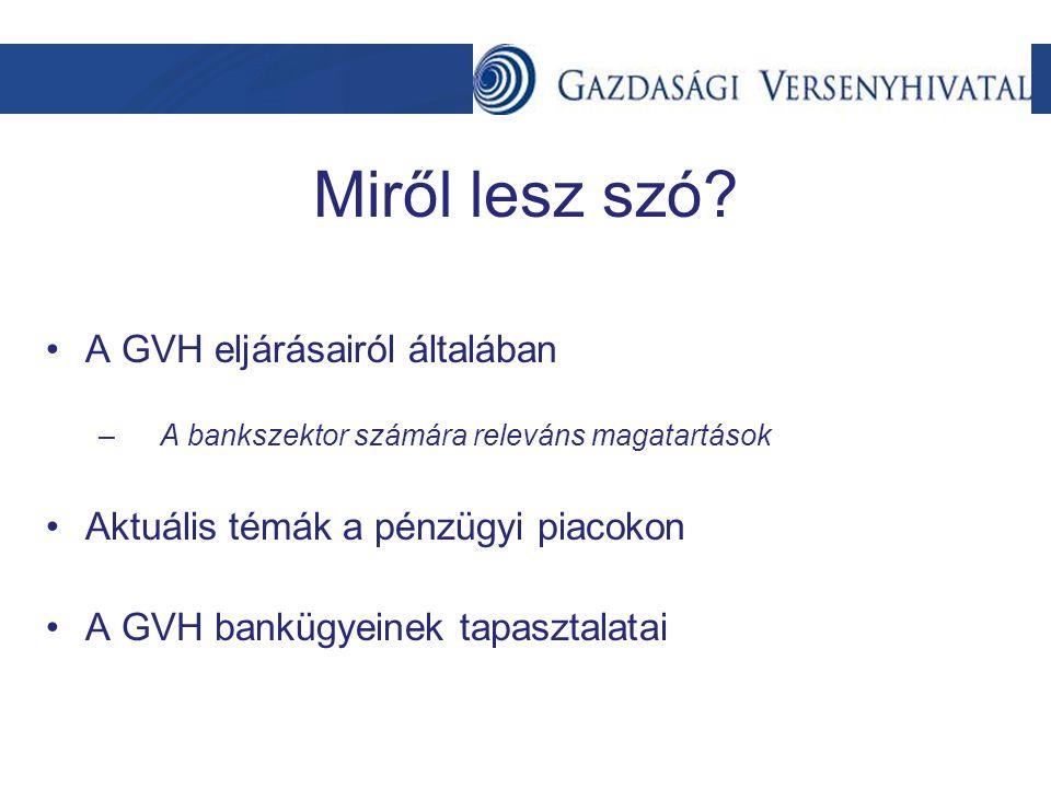 A GVH eljárásai