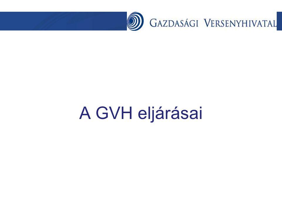 A GVH és tevékenysége •Független, autonóm közigazgatási szerv •Működésének célja: gazdasági verseny tisztaságának és szabadságának biztosítása • Eljárásait és működését a Tpvt.