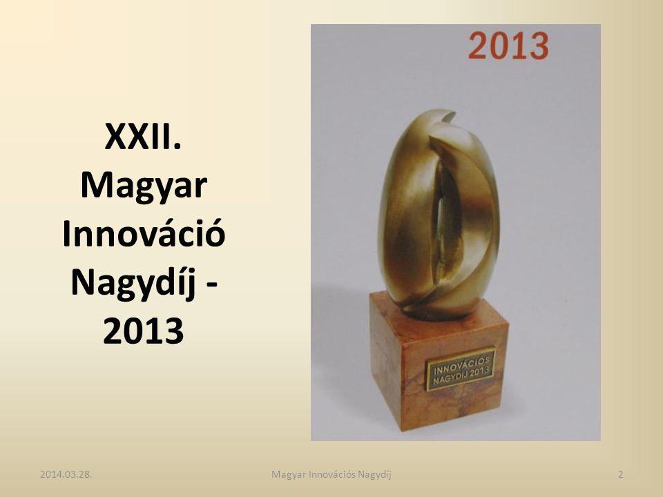 Környezetvédelmi Innovációs Díj (VM) A 2013.