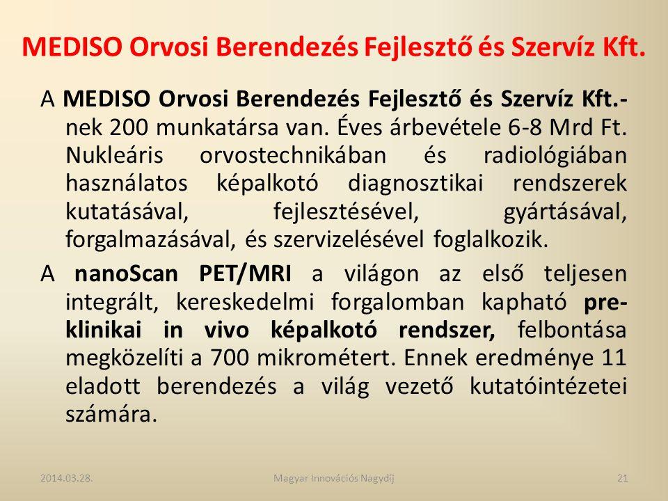 MEDISO Orvosi Berendezés Fejlesztő és Szervíz Kft. A MEDISO Orvosi Berendezés Fejlesztő és Szervíz Kft.- nek 200 munkatársa van. Éves árbevétele 6-8 M