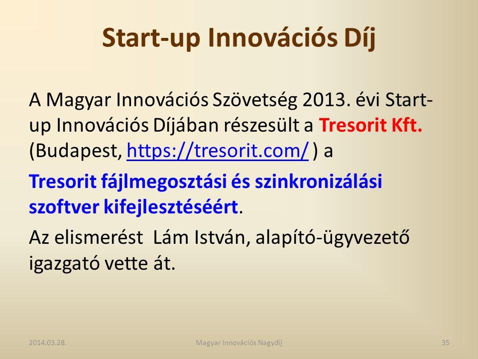 Start-up Innovációs Díj A Magyar Innovációs Szövetség 2013. évi Start- up Innovációs Díjában részesült a Tresorit Kft. (Budapest, https://tresorit.com