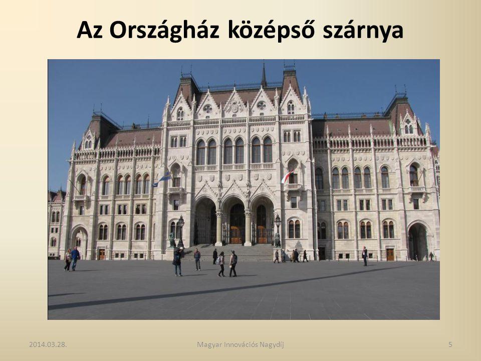 Az Országház középső szárnya 2014.03.28.5Magyar Innovációs Nagydíj