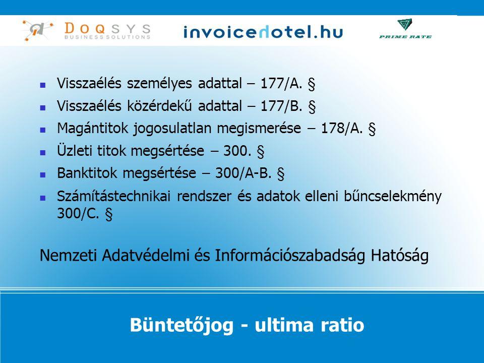 Büntetőjog - ultima ratio  Visszaélés személyes adattal – 177/A.