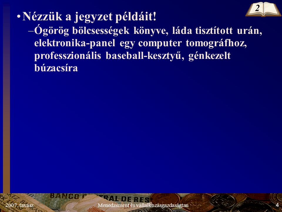 2007.tavasz45Menedzsment és vállalkozásgazdaságtan 1.2.2.