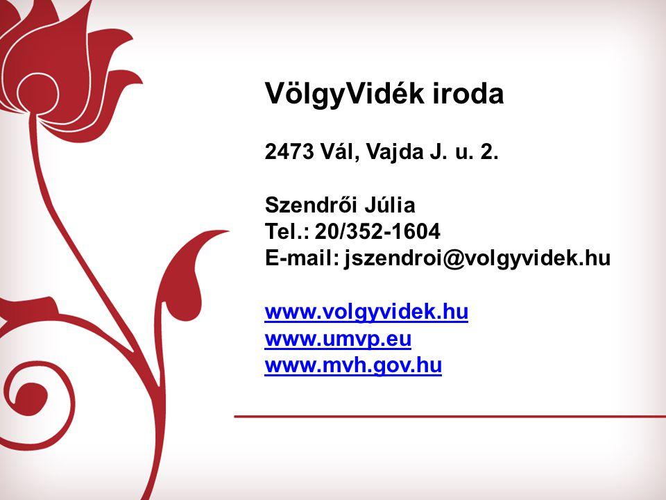 VölgyVidék iroda 2473 Vál, Vajda J.u. 2.
