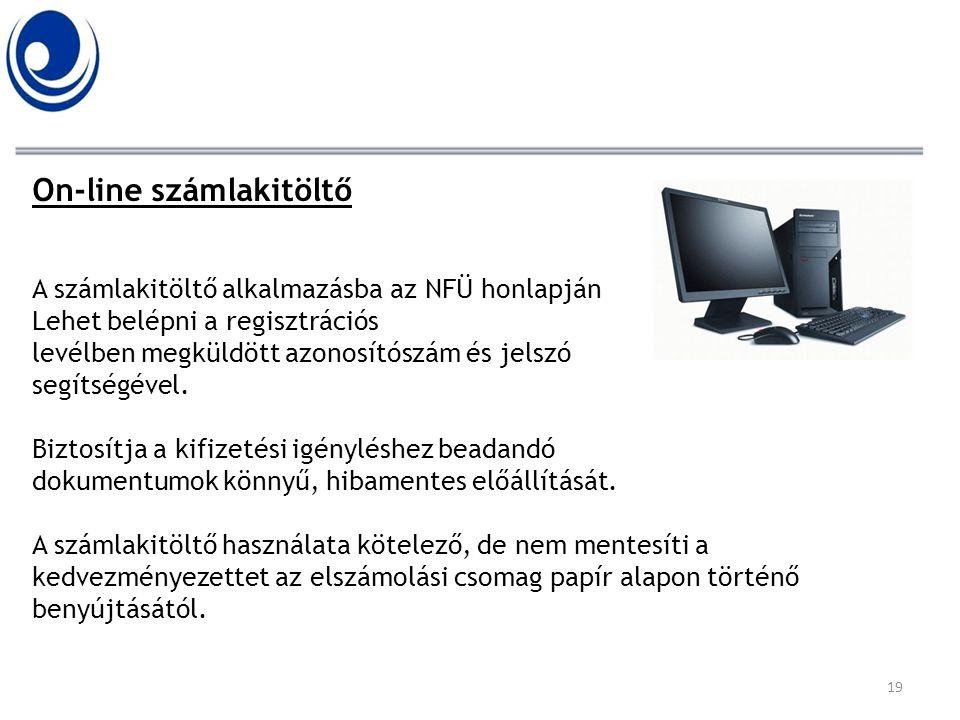 On-line számlakitöltő A számlakitöltő alkalmazásba az NFÜ honlapján Lehet belépni a regisztrációs levélben megküldött azonosítószám és jelszó segítség