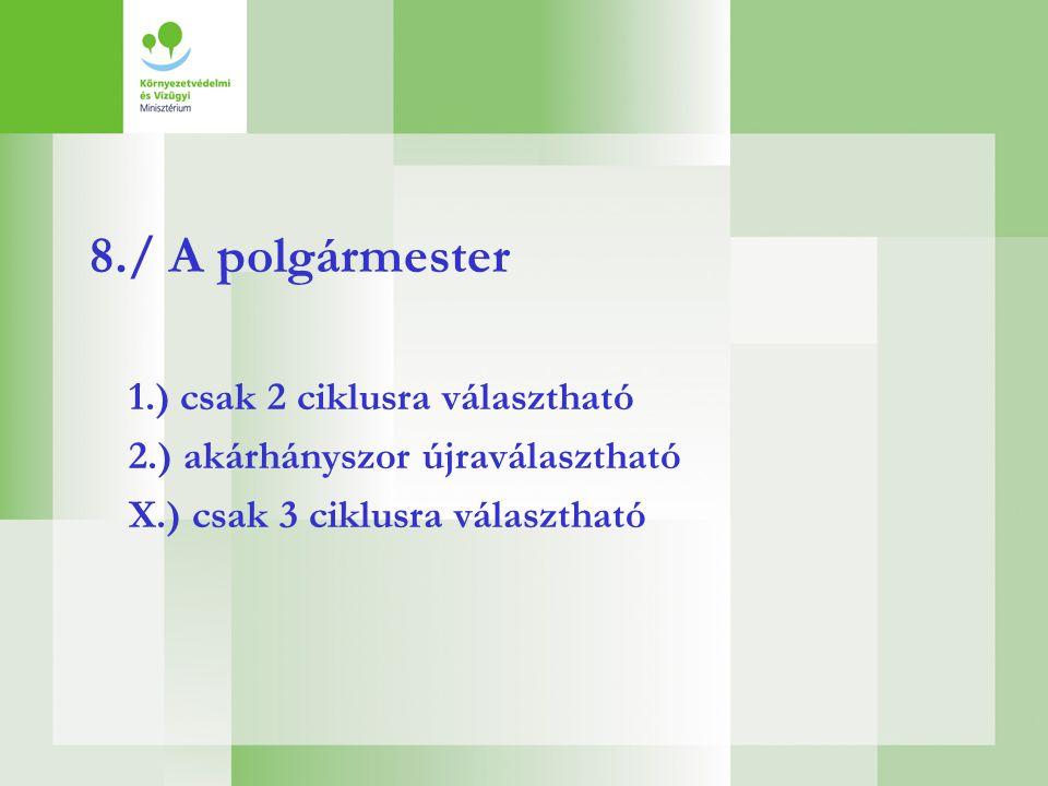 1.) SAJÁT BEVÉTELEK: III. Illetékbevételek IV. Környezetvédelmi és műemlékvédelmi bírság