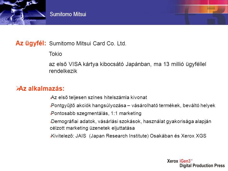 Az ügyfél: Sumitomo Mitsui Card Co. Ltd.