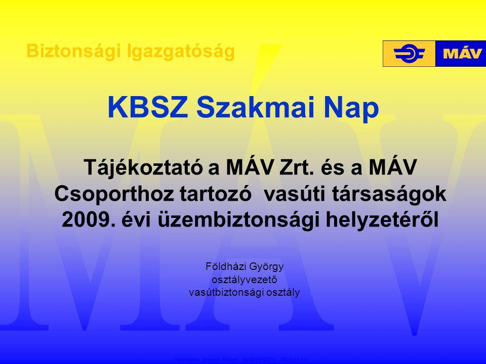 2009.május 8. Nyírmada (jegyvizsgáló meghalt)