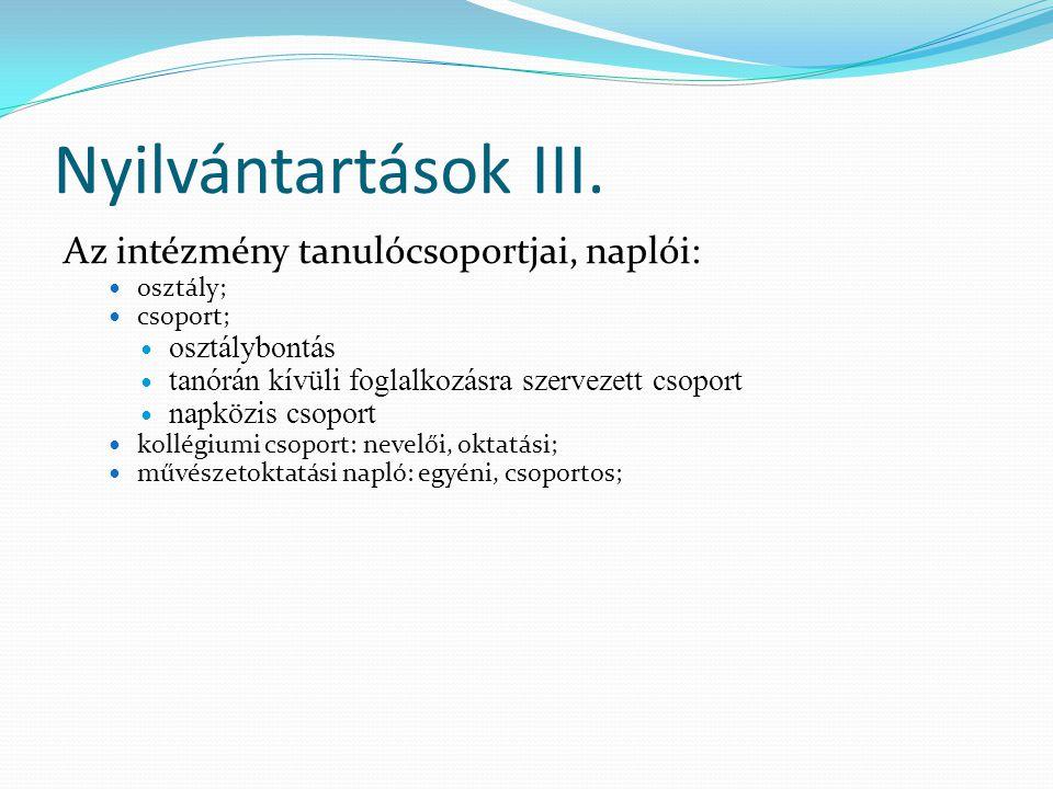 Nyilvántartások IV.