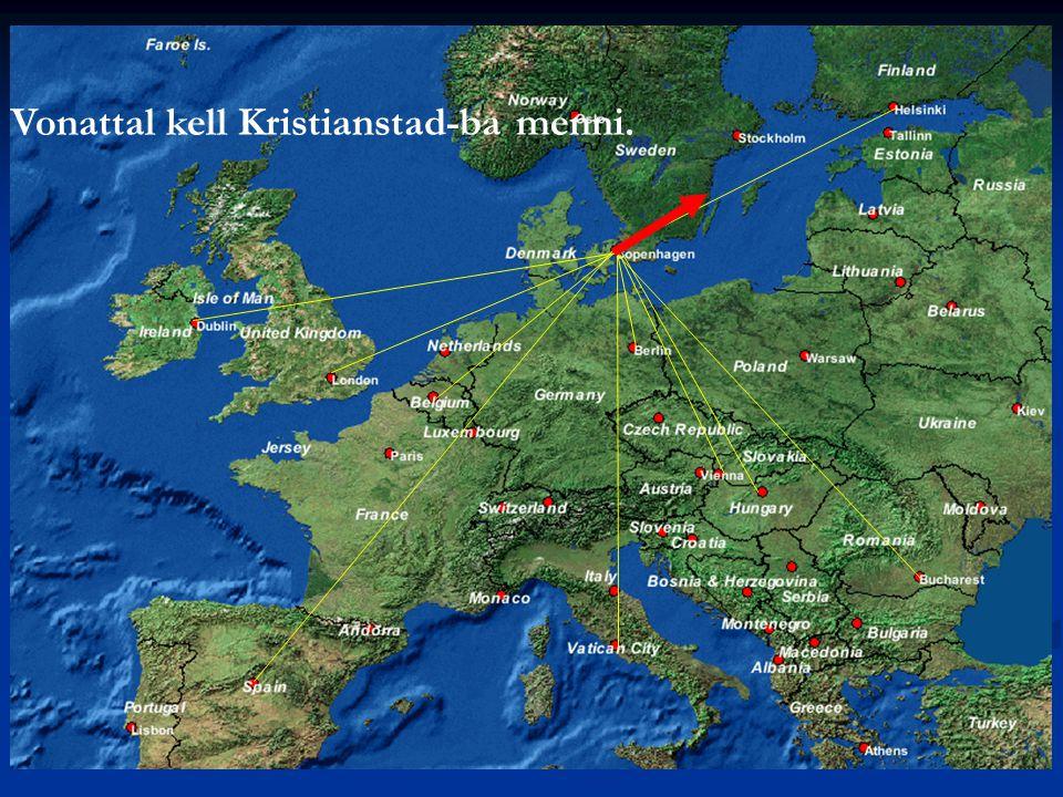 Vonattal kell Kristianstad-ba menni.