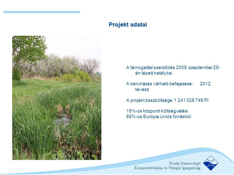 A támogatási szerződés 2009. szeptember 25- én lépett hatályba. A beruházás várható befejezése: 2012. tavasz A projekt összköltsége: 1 241 028 749 Ft