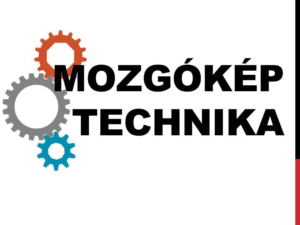 MOZGÓKÉP TECHNIKA