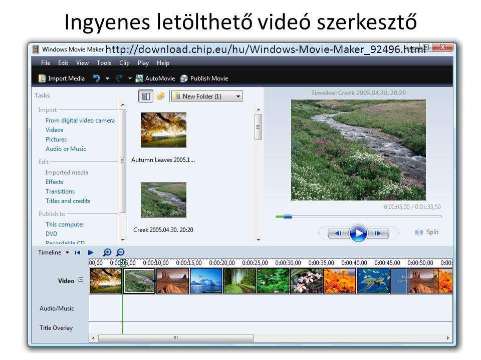 Ingyenes letölthető videó szerkesztő Internetes videók megosztása egyszerűen: http://youtu.be/GyStdgZA2cY Egy feliratozott, zenei aláfestéses és hangalámondásos videó: http://youtu.be/owRY7Z4DRsY http://download.chip.eu/hu/Windows-Movie-Maker_92496.html