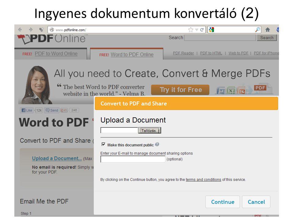 Ingyenes dokumentum konvertáló (3) Konvertálás után a generált PDF fájl letölthető, vagy megosztható