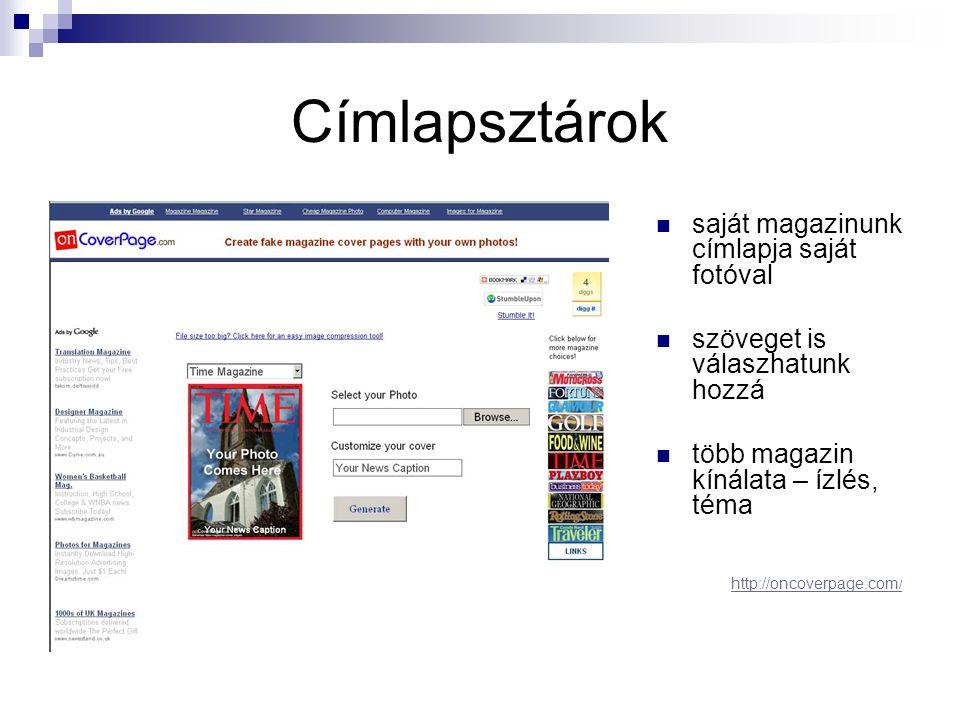 Címlapsztárok  saját magazinunk címlapja saját fotóval  szöveget is válaszhatunk hozzá  több magazin kínálata – ízlés, téma http://oncoverpage.com /