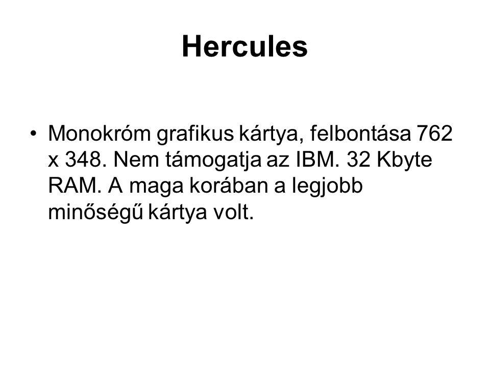 Hercules •Monokróm grafikus kártya, felbontása 762 x 348.
