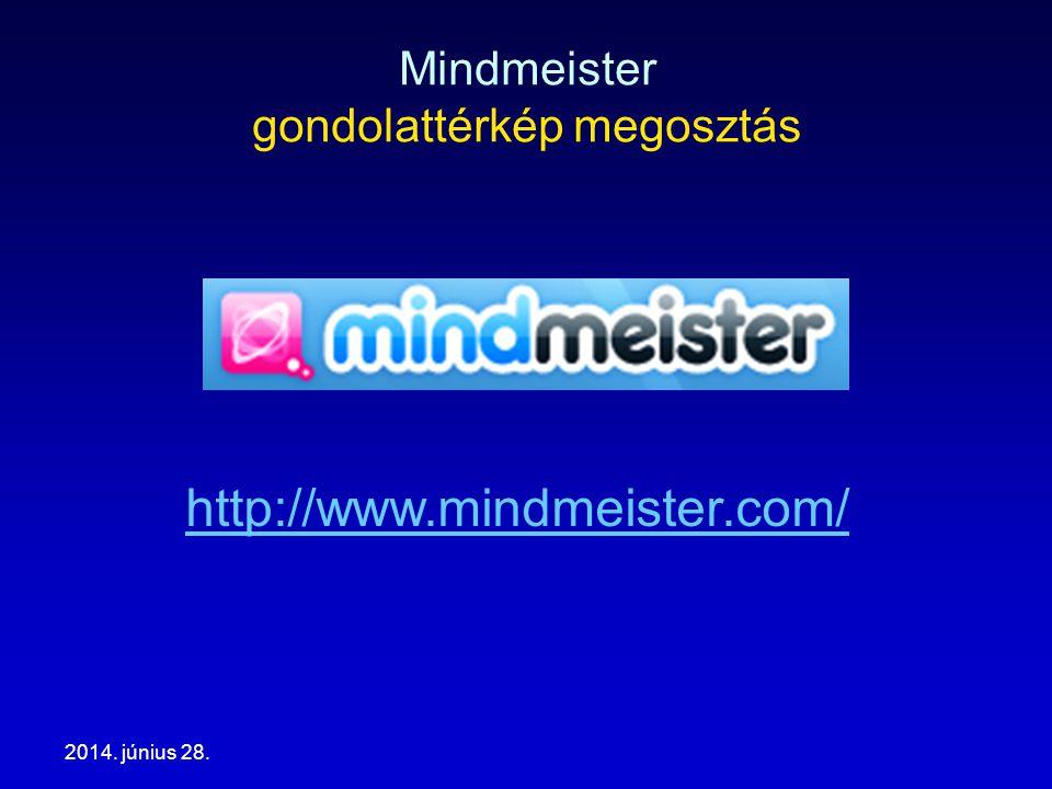 2014. június 28. Mindmeister gondolattérkép megosztás http://www.mindmeister.com/