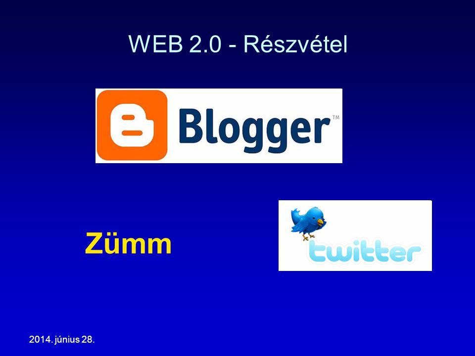 2014. június 28. WEB 2.0 - Részvétel Zümm