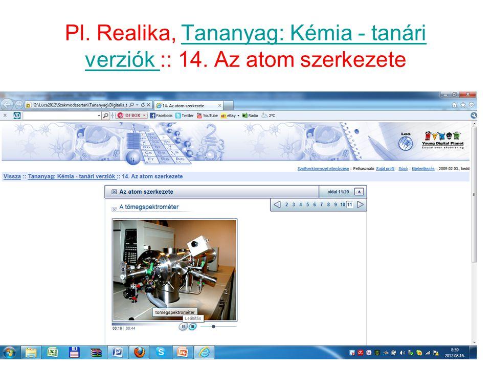Pl. Realika, Tananyag: Kémia - tanári verziók :: 14. Az atom szerkezeteTananyag: Kémia - tanári verziók 17
