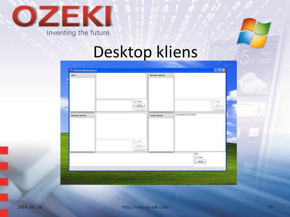 Desktop kliens 2014. 06. 28.http://voip-sip-sdk.com19