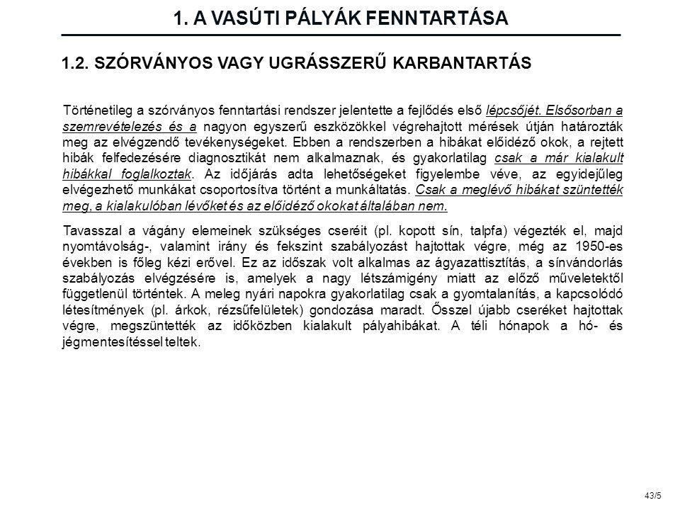 43/26 3.A VASÚTI PÁLYA FELÜGYELETE 3.7.