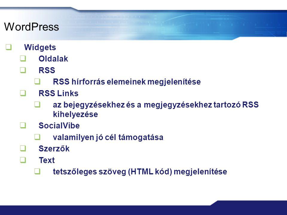 WordPress  Widgets  Oldalak  RSS  RSS hírforrás elemeinek megjelenítése  RSS Links  az bejegyzésekhez és a megjegyzésekhez tartozó RSS kihelyezé