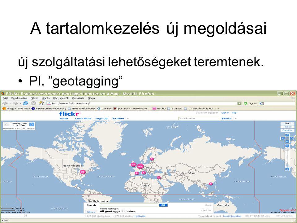 """2006. 10. 5.6. HTE Kongresszus22 A tartalomkezelés új megoldásai új szolgáltatási lehetőségeket teremtenek. •Pl. """"geotagging"""""""