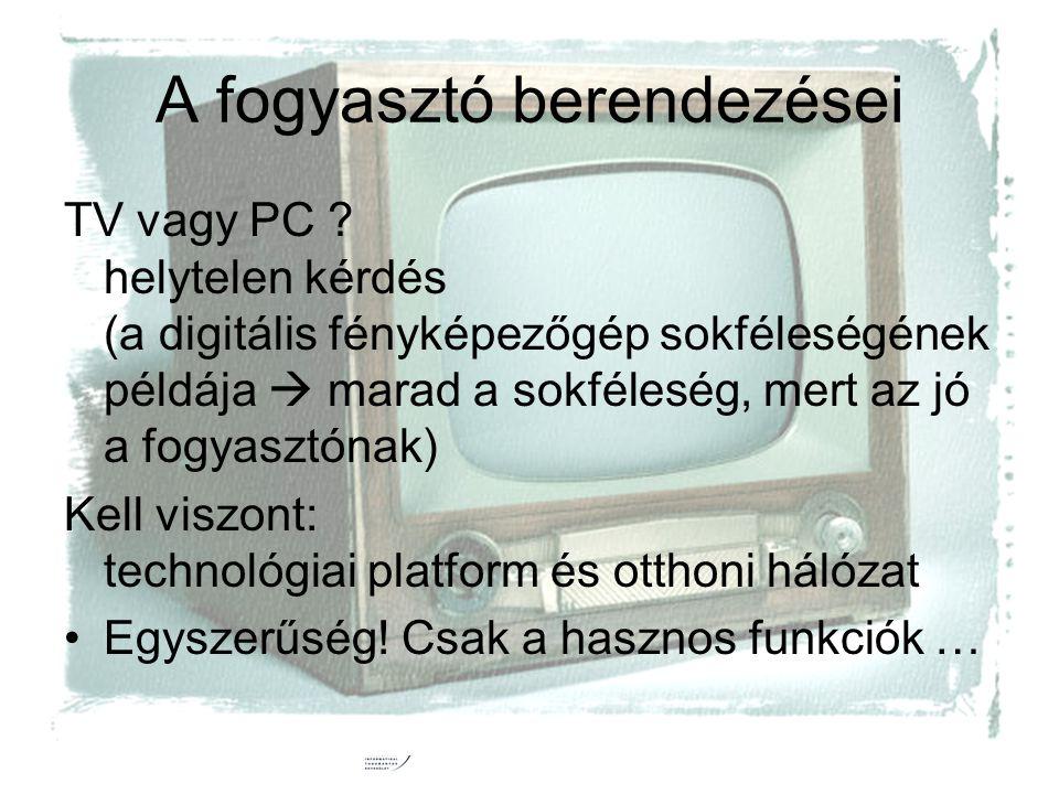 2006.10. 5.6. HTE Kongresszus31 A fogyasztó berendezései TV vagy PC .