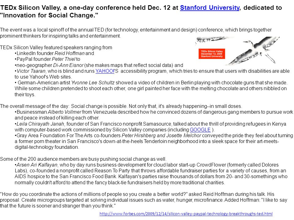 TEDx Silicon Valley, a one-day conference held Dec. 12 at Stanford University, dedicated to
