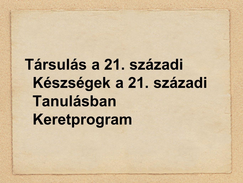 Társulás a 21. századi Készségek a 21. századi Tanulásban Keretprogram