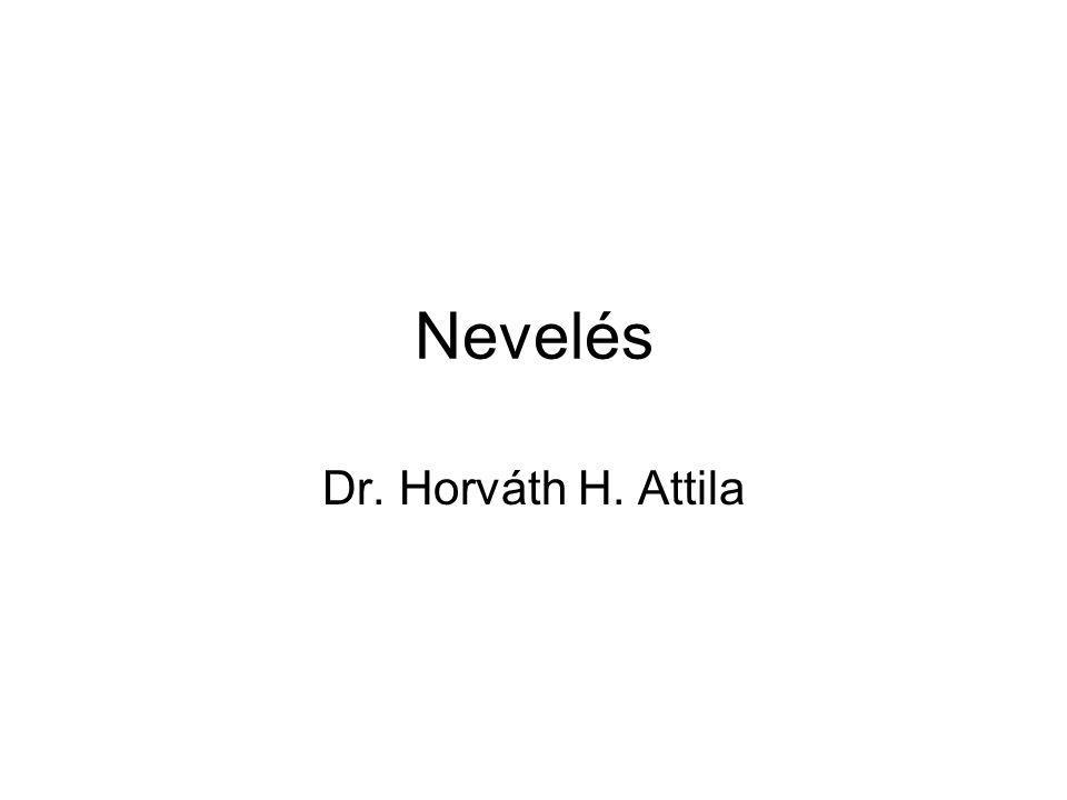 Nevelés Dr. Horváth H. Attila